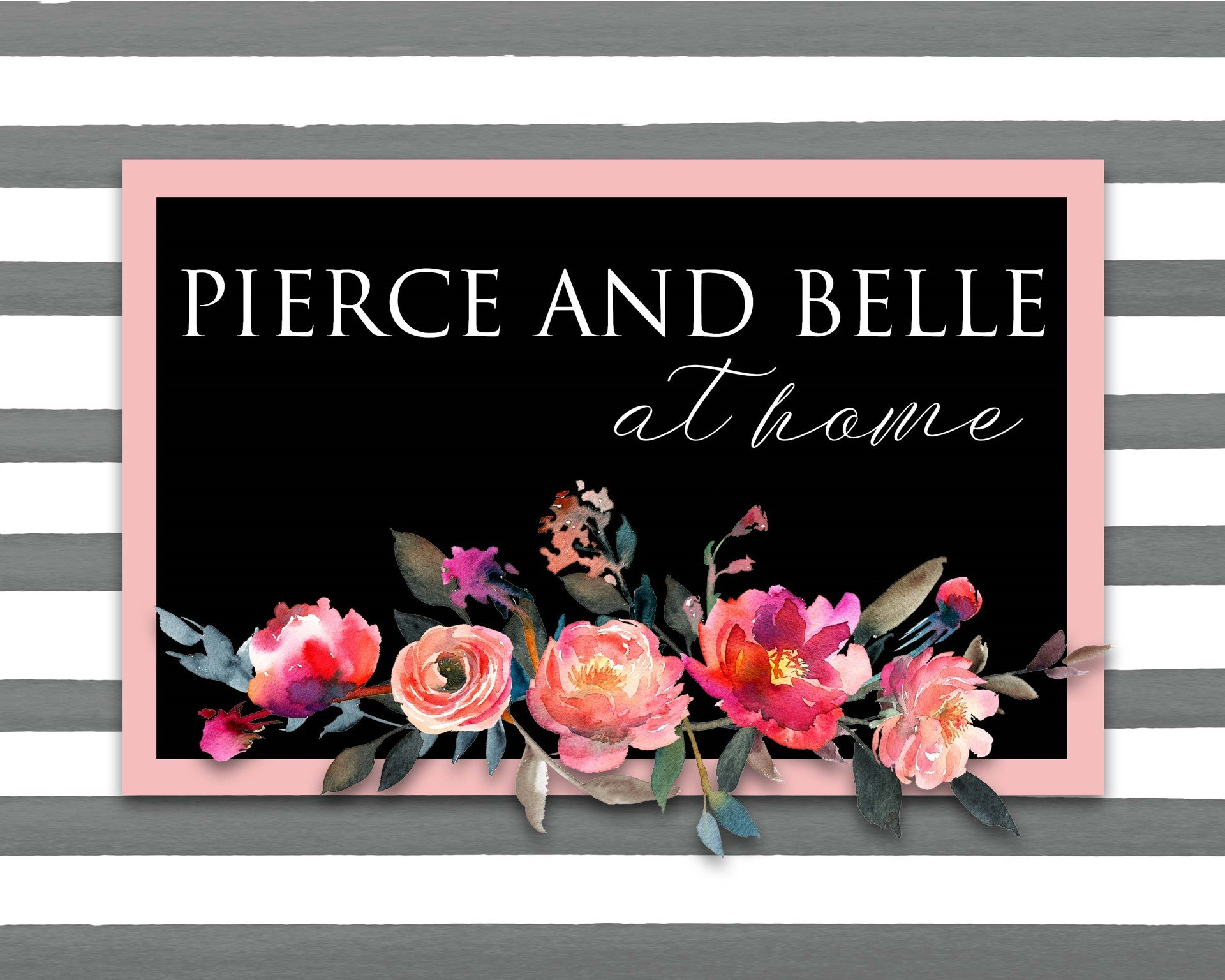 Pierce and Belle at Home